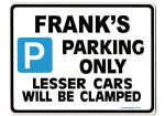 FRANK'S Personalised Gift |Unique Present for Him | Parking Sign - Size Large - Metal faced